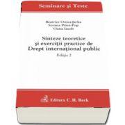 Sinteze teoretice si exercitii practice de Drept international public. Editia 2 - Seminare si Teste