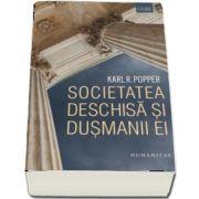 Societatea deschisa si dusmanii ei de Karl Raimund Popper (Traducere de D. Stoianovici)