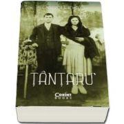 Tantaru - Pagini de istorie din viata unei familii de tarani munteni