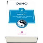 Tao trait. Comentarii asupra unor fragmente din Tao Te Ching - Osho