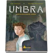 Umbra. Editie bilingva franceza-romana de Yael Hassan