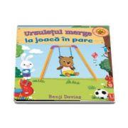 Ursuletul merge la joaca in parc - Editie ilustrata (Benji Davies)