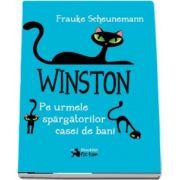 Frauke Scheunemann, Winston - Pe urmele spargatorilor casei de bani, volumul III (Editie Brosata)
