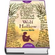 Wolf Hollow de Lauren Wolk