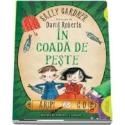 Aripi and Co - In coada de peste de Sally Gardner (Editie Paperback)