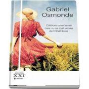 Calatoria unei femei care nu se mai temea de imbatranire de Gabriel Osmonde