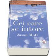 Cei care se intorc de Jason Mott
