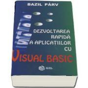 Dezvoltarea rapida a aplicatiilor cu Visual Basic de Bazil Parv