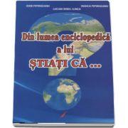 Din lumea enciclopedica a lui Stiati Ca... (Lucian Irinel Ilinca)