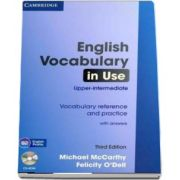 English Vocabulary in Use, Upper-intermediate. Vocabulary reference and practice With Answers and CD-ROM, Third Edition (Felicity O Dell)