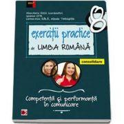 Mina Maria Rusu, Exercitii practice de Limba Romana, pentru clasa a VIII-a. Consolidare - Competenta si performanta in comunicare (Editie 2017)