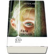 Fata tacuta de Peter Hoeg