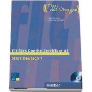 Fit furs Goethe-Zertifikat A1. Start Deutsch 1 - Lehrbuch mit integrierter Audio-CD - Johannes Gerbes (Auxiliar recomandat pentru elevii de gimnaziu)