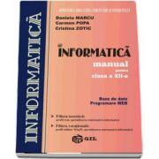 Daniela Marcu - Informatica, manual pentru clasa a XII-a. Baze de date, programare WEB - Filiera teoretica si filiera vocationala