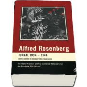 Jurnal 1934-1944. Editat si comentat de Jurgen Matthaus si Frank Bajohr - Cuvant inainte de Alexandru Florian