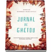 Jurnal de ghetou de Miriam Korber Bercovici - Cuvant inainte de Alexandru Florian