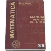 Matematica, manual pentru clasa a IX-a M1 si M2 de Laurentiu Panaitopol