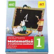 Matematica si explorarea mediului, caiet de lucru pentru clasa I, partea a II-a - Autori: Tudora Pitila si Cleopatra Mihailescu (Editie 2017)