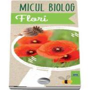 Micul Biolog - Flori de Anita van Saan
