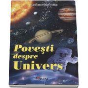 Povesti despre univers de Lucian Irinel Ilinca