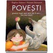 Povesti pentru copii mai mici de 3 ani... sau mai mari de Eugene Ionesco