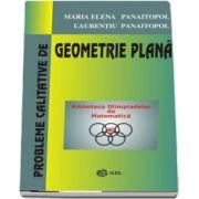 Probleme calitative de Geometrie Plana - Colectia Biblioteca Olimpiadelor de Matematica (Editie Paperback)