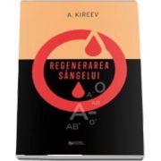 Regenerarea sangelui de Kireev A.
