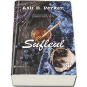 Sufleul - Un roman despre familii si caldura din bucatarie de Asli E. Perker