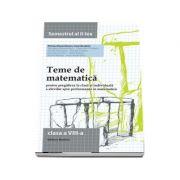 Teme de matematica clasa a VIII-a Semestrul II (2014)