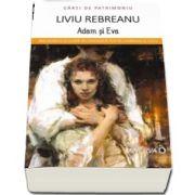 Adam si Eva de Liviu Rebreanu - Colectia Carti de Patrimoniu