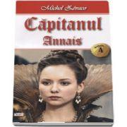 Capitanul volumul 4 - Annais de Michel Zevaco
