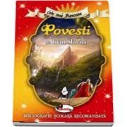 Cele mai frumoase... Povesti de Ioan Slavici - Bibliografie scolara recomandata