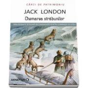 Chemarea strabunilor de Jack London - Colectia Carti de Patrimoniu