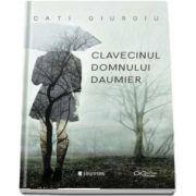 Clavecinul domnului Daumier de Cati Giurgiu