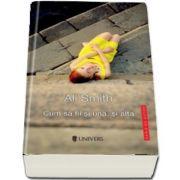 Cum sa fii si una, si alta de Ali Smith (Serie de autor)
