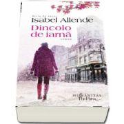 Dincolo de iarna de Isabel Allende (Serie de autor) - Traducere de Cornelia Radulescu