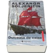 Dulceata de caise de Alexandr Soljenitin (Serie de autor)