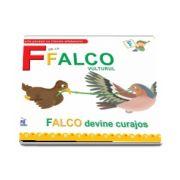 F de la Falco, vulturul. Falco devine curajos - Scurte povesti cu literele alfabetului