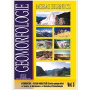 Geomorfologie. Volumul 3. Pamantul - Casa noastra, autor Mihai Ielenicz