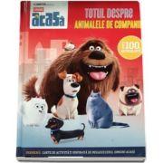 Illumination prezinta Singuri acasa - Totul despre animalele de companie. Peste 100 de autocolante - Editie Hardcover