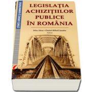 Legislatia achizitiilor publice in Romania de Irina Alexe