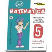 Dan Zaharia, Matematica - CONSOLIDARE (2018 - 2019) - Aritmetica, alegebra, geometrie, pentru clasa a V-a. Partea II, semestrul II (Colectia mate 2000+)