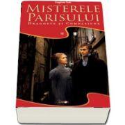Misterele Parisului, volumul 1. Dragoste si compasiune de Eugene Sue