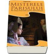 Misterele Parisului, volumul 2. Nu poti fugi din calea destinului de Eugene Sue