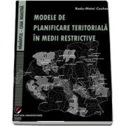 Modele de planificare teritoriala in medii restrictive - Pamantul - Casa noastra de Radu-Matei Cocheci