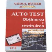 Obtinerea si restituirea permisului de conducere 13 din 15 - Auto Test 2018. Contine explicatii teoretice, intrebari, teste, legislatie rutiera