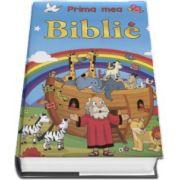 Prima mea Biblie - Editie cu coperti cartonate