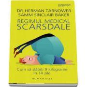 Regimul medical Scarsdale. Cum sa slabiti 9 kilograme in 14 zile de Herman Tarnower