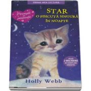 STAR, o pisicuta singura in noapte de Holly Webb