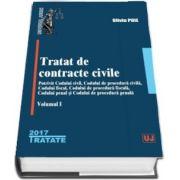 Tratat de contracte civile. Potrivit Codului civil, Codului de procedura civila, Codului fiscal, Codului de procedura fiscala, Codului penal si Codului de procedura penala - Volumul I